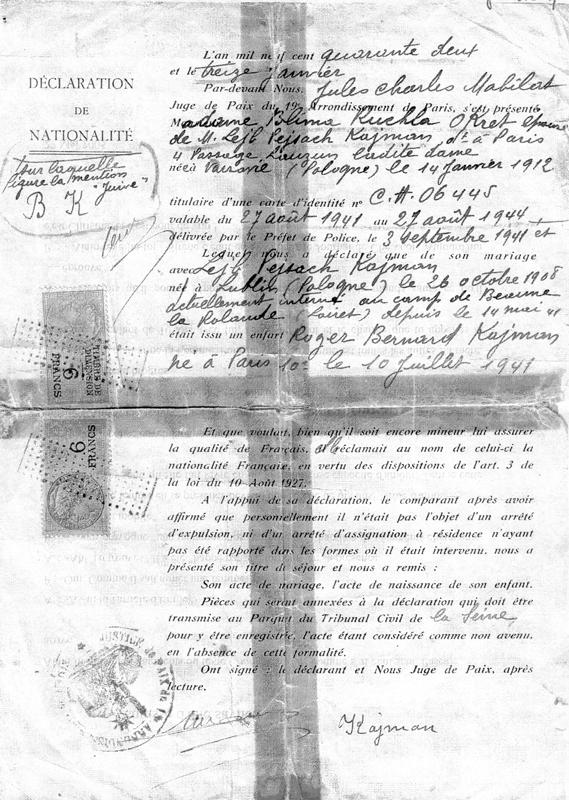 Déclaration de nationalité française de Roger Kajman, né en juillet 1941, alors que son père Leib est interné au camp de Beaune-la-Rolande (13 janvier 1942). Archives familiales
