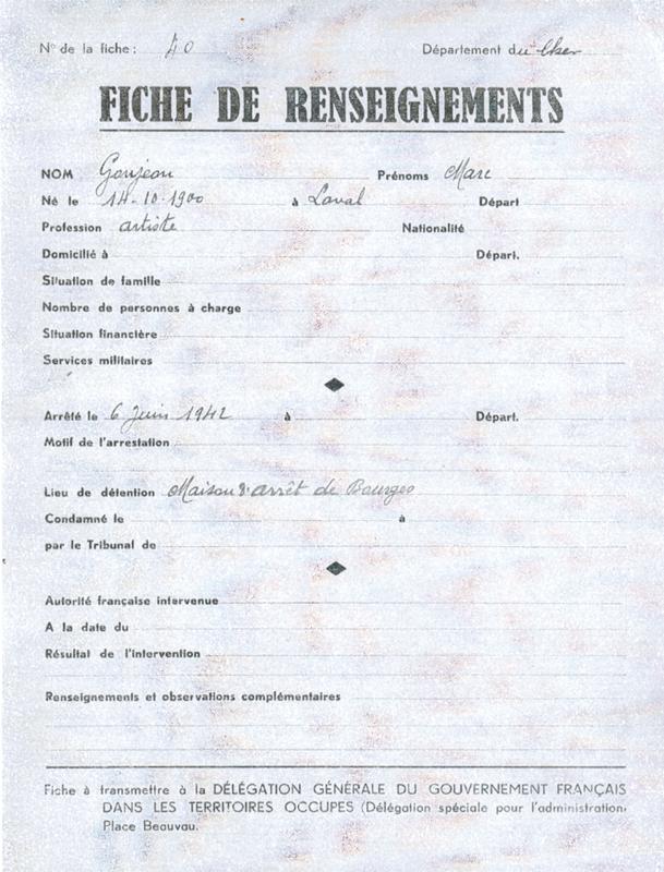Fiche de renseignement de Marc Gougeon établie suite à son arrestation dans le Cher le 6 juin 1942. Archives départementales du Cher - 1 W 350