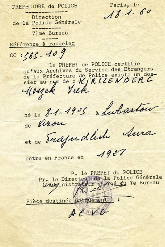 Certificat de la Préfecture de Police attestant qu'il existe bien un dossier au nom de Moszek Kirszenberg dans les archives du Service des Etrangers (18 janvier 1960). Archives familiales