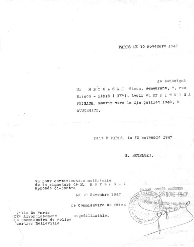 Simon Metelski certifie «avoir vu Piwnica Peysach mourir vers la fin juillet 1942 à Auschwitz» (10 novembre 1947). Archives familiales