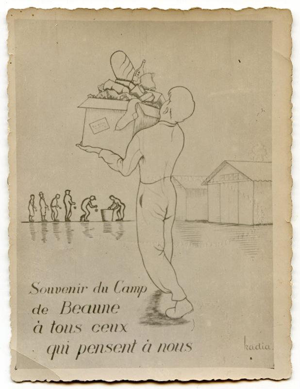 «Souvenir du camp de Beaune à tous ceux qui pensent à nous». Carte postale de Kadia portant au verso «Zum Andenken von Beaune-la-Rolande (en souvenir de Beaune-la-Rolande ) – Zalman Bild – 14.4.1942». Archives familiales