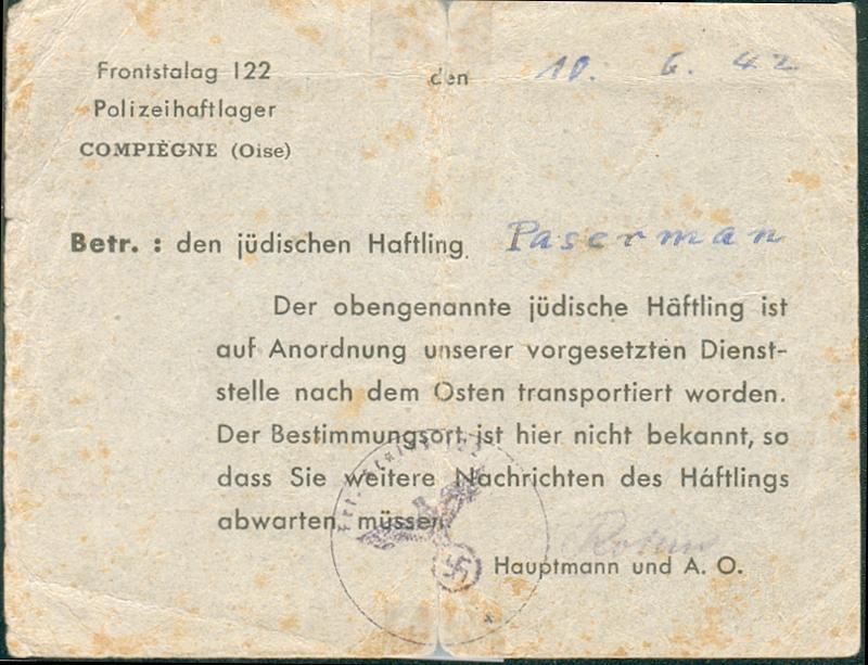 """Carte datée du 10 juin 1942, envoyée par les autorités allemandes du camp de Compiègne à Chana Paserman (verso). Berek Paserman """"a été transféré à l'est sur ordre de la hiérarchie. Le lieu de destination n'est pas connu ici, si bien que vous devez attendre des nouvelles du détenu"""". Archives familiales"""